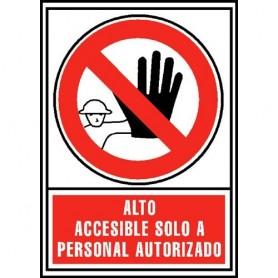 PLACA SEÑAL NORMALIZADA -ALTO: ACCESIBLE SÓLO A PERSONAL AUTORIZADO-