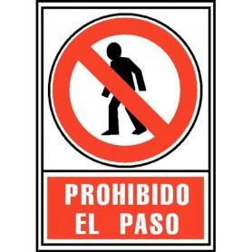 PLACA SEÑAL NORMALIZADA -PROHIBIDO EL PASO-